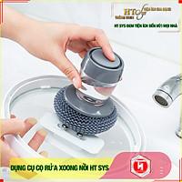 Dụng cụ cọ rửa xoong nồi HT SYS - Tích hợp bình đựng nước tẩy rửa tiện lợi - Chất liệu PET+Dây thép cao cấp - Hàng chính hãng