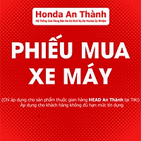 Phiếu mua xe máy Honda HEAD An Thành