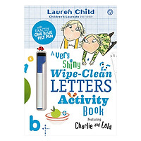 Charlie and Lola: Charlie and Lola A Very Shiny Wipe-Clean Letters Activity Book - Charlie and Lola