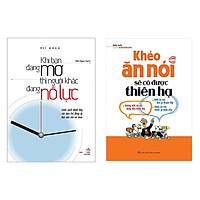 ComBo 2 Cuốn: Khéo Ăn Nói Sẽ Có Được Thiên Hạ + Khi Bạn Đang Mơ Thì Người Khác Đang Nỗ Lực