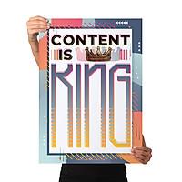 Content is King - Poster tranh cổ động, truyền động lực