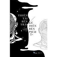 Tác Phẩm Kinh Điển: Thiên Tài Bên Trái, Kẻ Điên Bên Phải / Sách Văn Học Hay (Tặng Kèm Bookmark Thiết Kế Bookmark Happy Life)