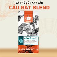 Cà phê Cầu Đất Blend Cao Cấp Nguyên Chất Rang Mộc 100% Kết Hợp Giữa Arabica Cầu Đất Và Robusta Honey Cho Vị Đắng Đầm Thơm Ngọt Hậu - Message Coffee