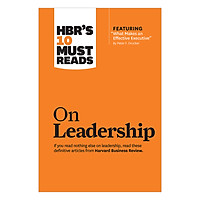 Harvard Business Review's 10 Must Reads: On Leadership
