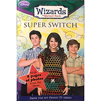 Sách tiếng Anh - Wizards of Waverly Place #8: Super Switch!