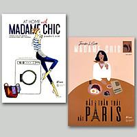 Combo 2 cuốn: Madame Chic - Rất Thần Thái, Rất Paris +  At Home With Madame Chic - Thanh Lịch Từ Những Khoảnh Khắc Đời Thường