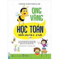 Sách Ong Vàng Học Toán Dành Cho Trẻ 4-6 Tuổi - Tập 2