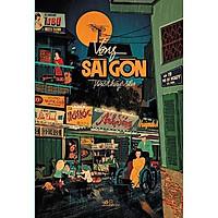 Sách - Vọng Sài Gòn - Trác Thúy Miêu (tặng kèm bookmark thiết kế)