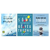 Combo 3 cuốn sách:Nếu không tiến về phía trước, mọi con đường đều là xuống dốc/10 phút tĩnh tâm - 71 thói quen cân bằng cuộc sống hiện đại/Sống để yêu thương: Bí mật về tình yêu để có cuộc sống hạnh phúctv