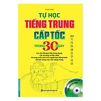 Tự Học Tiếng Trung Cấp Tốc Trong 30 Ngày (Kèm CD)