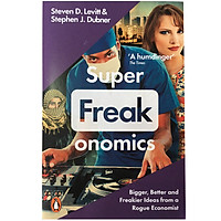 SuperFreakonomics -  Global Cooling, Patriotic Prostitutes, And Why Suicide Bombers Should Buy Life Insurance