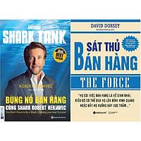Combo 2 Cuốn Sách Dạy Kỹ Năng Bán Hàng Tuyệt Đỉnh - Trang Bị Cho Bạn Những Kỹ Thuật Bán Hàng Tinh Túy Nhất Từ Cơ Bản Đến Nâng Cao ( America Shark Tank: Bùng Nổ Bán Hàng Cùng Shark Robert Herjavec + Sát Thủ Bán Hàng ) tặng kèm bookmark Sáng Tạo