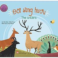 Ngụ Ngôn Song Ngữ Anh - Việt: Đôi Sừng Hươu (Tái Bản 2019)