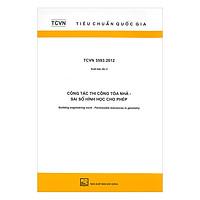 TCVN 5593:2012 Công Tác Thi Công Tòa Nhà - Sai Số Hình Học Cho Phép