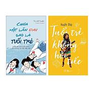 Combo Cuốn Sách Kỹ Năng Sống Hay Cho Tuổi Trẻ: Chưa Một Lần Đau Sao Là Tuổi Trẻ, tuổi trẻ không hối tiếc