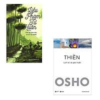 Bộ 2 cuốn sách về tu thân dưỡng tính: Liễu Phàm Tứ Huấn - Thiền Osho