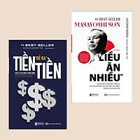 Combo Best Seller: Tiền Đẻ Ra Tiền: Đầu Tư Tài Chính Thông Minh + Tỷ Phú Liều Ăn Nhiều