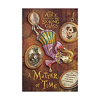 Alice Through The Looking Glass: A Master Of Time