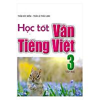 Học Tốt Văn Tiếng Việt Lớp 3 Tập 2