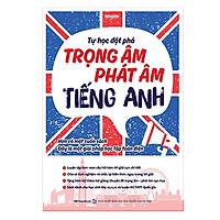 Tự học đột phá tiếng Anh chuyên đề trọng âm – phát âm