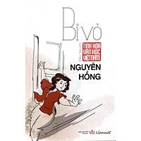 Tinh Hoa Văn Học Việt Nam - Bỉ Vỏ