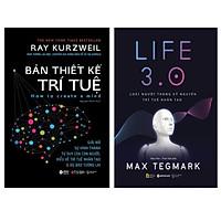 Combo Sách : Bản Thiết Kế Trí Tuệ + LIFE 3.0 – Loài Người Trong Kỷ Nguyên Trí Tuệ Nhân Tạo