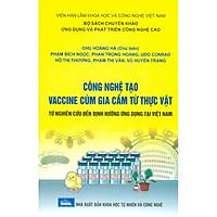 Công Nghệ Tạo Vaccine Cúm Gia Cầm Từ Thực Vật Từ Nghiên Cứu Đến Định Hướng Ứng Dụng Tại Việt Nam