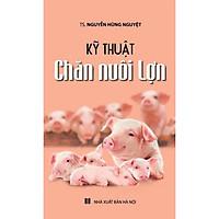 Kỹ Thuật Chăn Nuôi Lợn