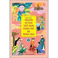 Truyện Cổ Tích Việt Nam Dành Cho Bé Nhân Hậu
