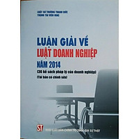 Luận giải về Luật Doanh nghiệp năm 2014 (36 kế sách pháp lý của doanh nghiệp)
