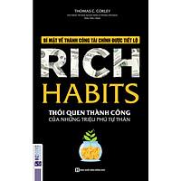 Rich Habit - Thói Quen Thành Công Của Những Triệu Phú Tự Thân (Tặng kèm Kho Audio Books)