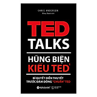 """Hùng Biện Kiểu Ted 1 - Bí Quyết Diễn Thuyết Trước Đám Đông """"Chuẩn"""" Ted (Quà Tặng Card Đánh Dấu Sách Đặc Biệt)"""