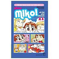 Nhóc Miko! Cô Bé Nhí Nhảnh - Tập 21 (Tái Bản 2020)