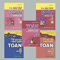 Combo 5 cuốn thực hành và nâng cao Toán lớp 4