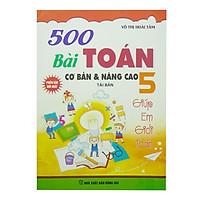 500 Bài Toán Cơ Bản Và Nâng Cao Lớp 5