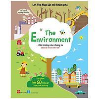 Lift-The-Flap - Lật Mở Khám Phá - The Environment - Môi Trường Của Chúng Ta