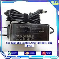 Sạc dành cho Laptop Asus Vivobook Flip TP501 - Hàng Nhập khẩu