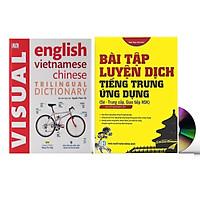 Combo 2 sách Từ điển hình ảnh Tam Ngữ Trung Anh Việt – Visual English Vietnamese Chinese Trilingual Dictionary +Bài tập luyện dịch tiếng ứng dụng (Sơ -Trung cấp, Giao tiếp HSK có mp3 nghe, có đáp án)+DVD tài liệu