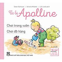 Cô bé Apolline: Chơi trong vườn - Chơi đồ hàng (