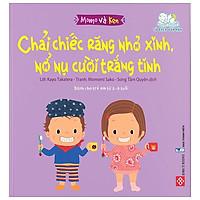 Momo Và Ken - Chải Chiếc Răng Nhỏ Xinh, Nở Nụ Cười Trắng Tinh