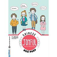 Joyful Chinese - Vui Học Tiếng Trung: Ngữ Pháp (Tủ sách vui học tiếng trung mỗi ngày) tặng kèm sổ nhật ký dễ thương
