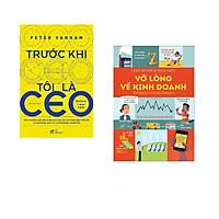 Combo 2 cuốn sách: Trước khi tôi là CEO + Vỡ lòng về kinh doanh