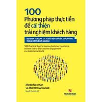 100 Phương Pháp Thực Tiễn Để Cải Thiện Trải Nghiệm Khách Hàng