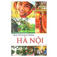 Guide To Vietnamese Culture Hà Nội - Hướng Dẫn Văn Hóa Việt Nam - Hà Nội