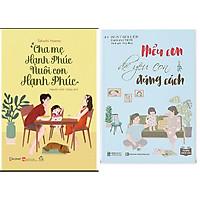 Combo Hiểu Con Để Yêu Con Đúng Cách+Cha Mẹ Hạnh Phúc Nuôi Con Hạnh Phúc.MHbooks