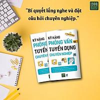 NGHỆ THUẬT ĐÀM PHÁN VÀ TẠO ẤN TƯỢNG TÍCH CỰC - Kỹ Năng Phỏng Vấn Và Tuyển Dụng Chuyên Nghiệp