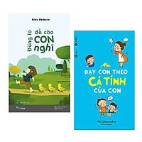 Combo Sách Làm Cha Mẹ Giỏi: Đừng Lo Để Cho Con Nghĩ + Dạy Con Theo Cá Tính Của Con (Tặng Kèm Bookmark Happy Life)
