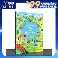 Sách Hành Trình Khám Phá 94 Trò Chơi Phát Triển Trí Tuệ- Sách tương tác cho trẻ tăng khả năng tư duy và phát triển