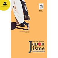 Sách - Japonisme – Những Điều Rất Nhật Bản