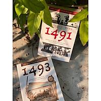 COMBO 2 TỰA SÁCH 1491 & 1493: NHỮNG KHÁM PHÁ MỚI VỀ CHÂU MỸ THỜI KÝ TIỀN COLUMBUS &  DIỆN MẠO TÂN THẾ GIỚI CỦA COLUMBUS